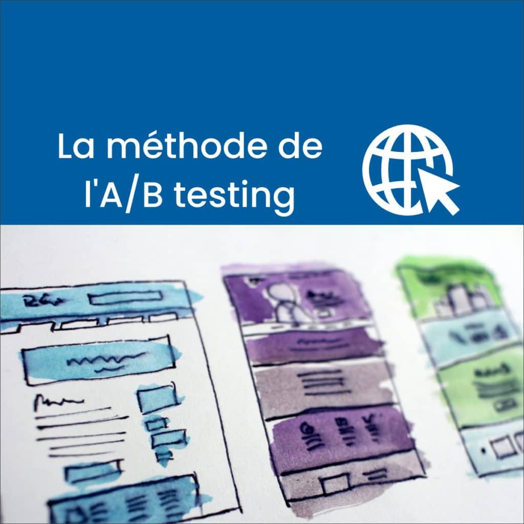 La méthode de l'A/B Testing