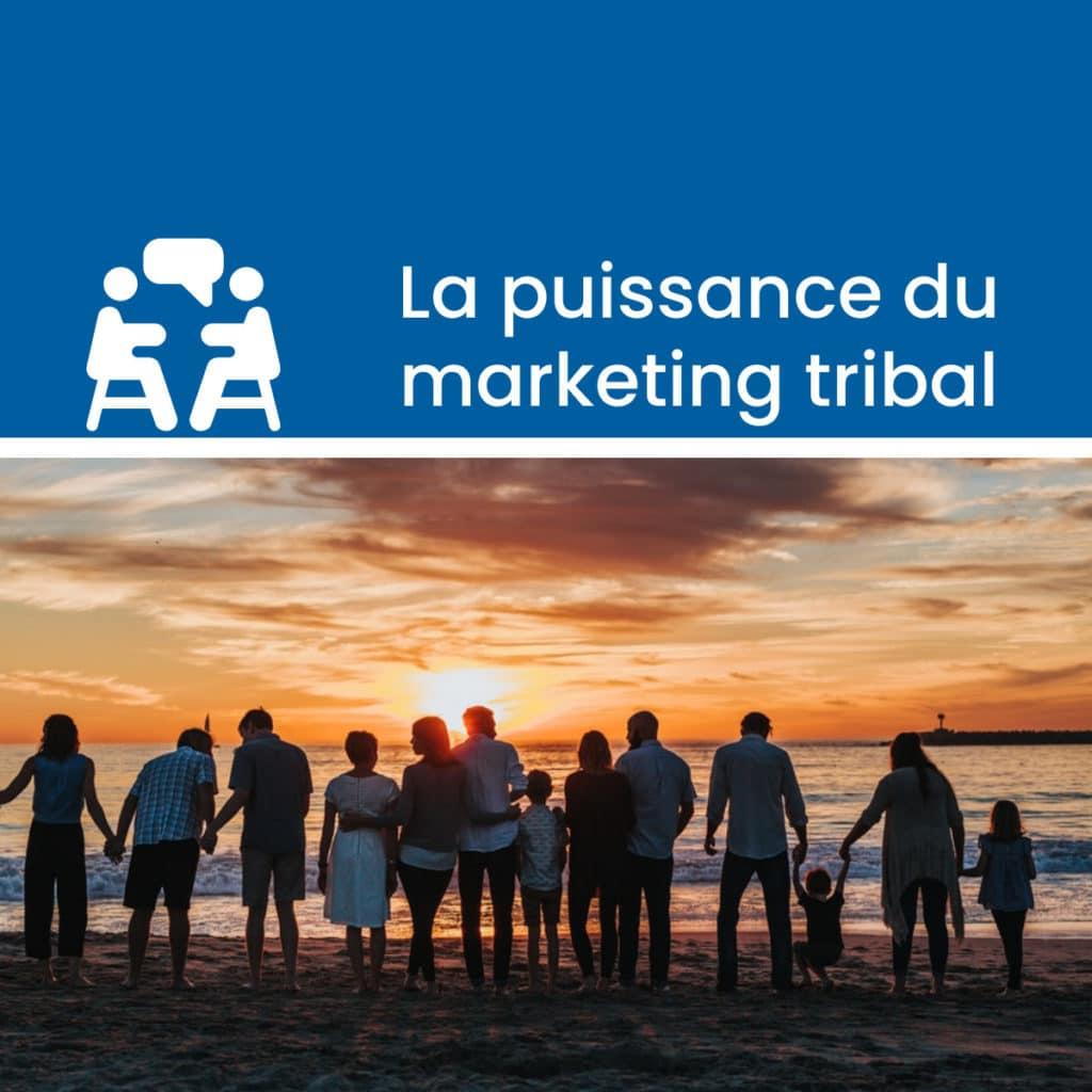 Marketing tribal