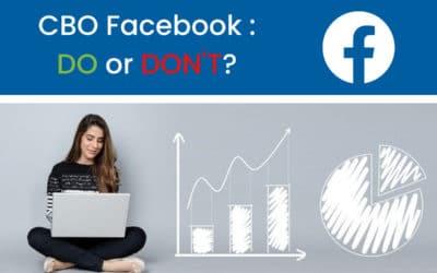 Que faut-il vraiment penser du CBO Facebook?