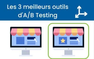 Les 3 outils d'A/B Testing incontournables pour optimiser vos conversions