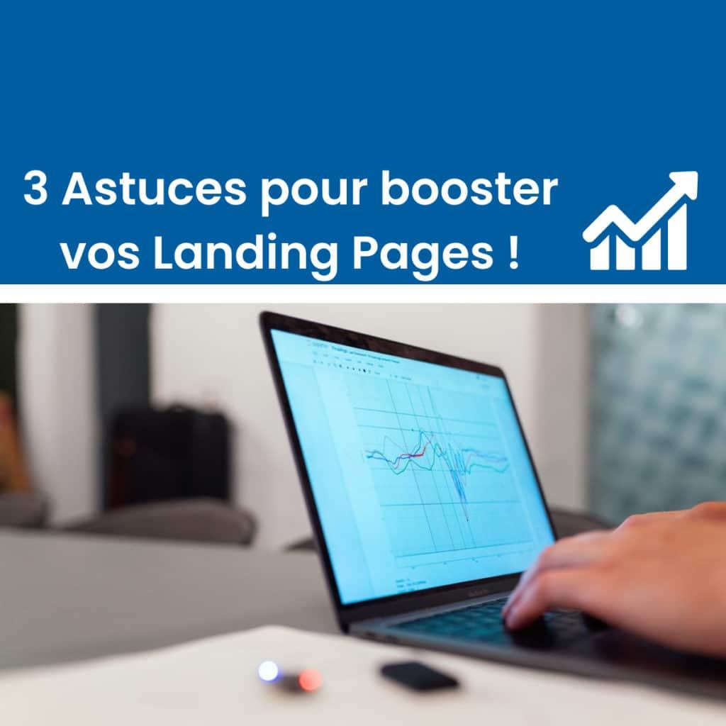 3 astuces pour booster vos landing pages
