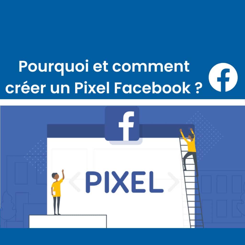Comment installer un pixel Facebook?