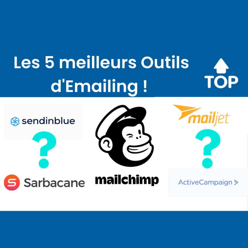 Les 5 meilleurs outils d'emailing