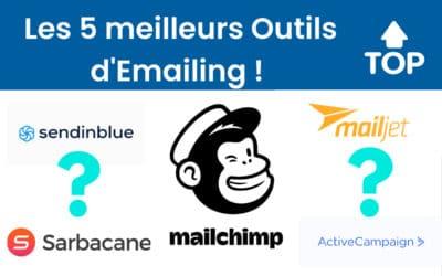 Les 5 meilleurs outils d'emailing !