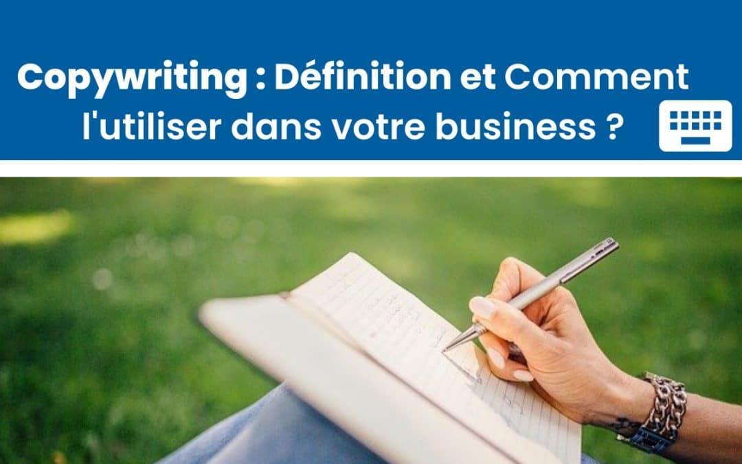 Copywriting : l'art de convaincre avec les mots. Comment l'utiliser dans votre business ?