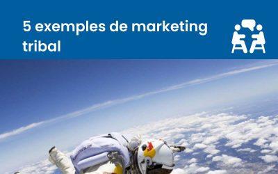 5 exemples de marketing tribal réussi